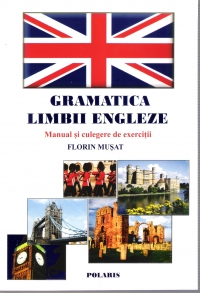 Gramatica Limbii Engleze manual culegere