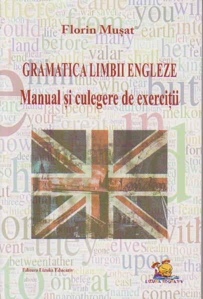 Gramatica Limbii Engleze Manual culegere