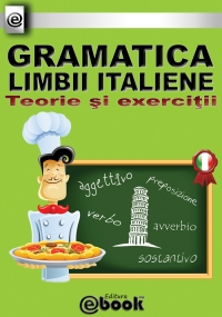 GRAMATICA LIMBII ITALIENE TEORIE EXERCITII