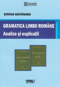Gramatica limbii romane Analize explicatii