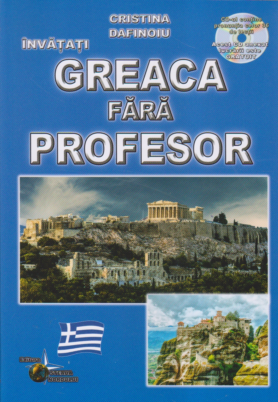 Greaca fara profesor (curs practic