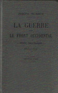 La Guerre sur Le Front Occidental - Etude strategique - 1914 - 1915 (cinquieme mille)