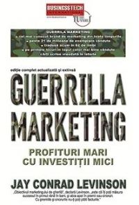 Guerrilla Marketing Profituri mari investitii