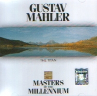 Gustav Mahler The Titan