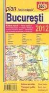 Harta orasului Bucuresti (Editie noua 2011)