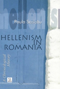 Hellenism in Romania - A Chronological History