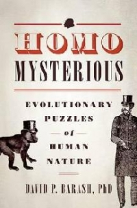 Homo Mysterious Evolutionary Puzzles Human