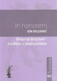 honorem Drept drepturi traditie modernitate