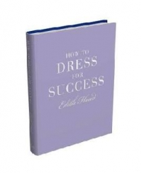 HOW DRESS FOR SUCCESS