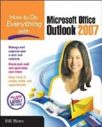 How Do Everything With Microsoft Office Outlook 2007