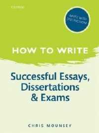 How Write Successful Essays Dissertations