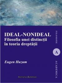 Ideal-nonideal. Filosofia unei distinctii in teoria dreptatii