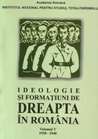 Ideologie formatiuni dreapta Romania 1938