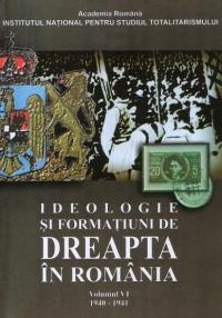 Ideologie formatiuni dreapta Romania 1940