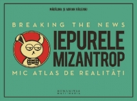 Iepurele mizantrop Breaking the News
