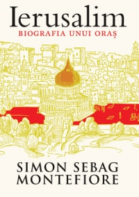 Ierusalim Biografia unui oras