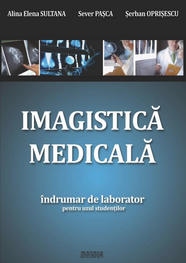 Imagistica medicala Indrumar laborator