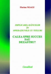 IMPLICAREA BANCILOR OPERATIUNILE TITLURI: CALEA
