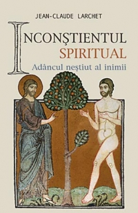 Inconstientul spiritual sau Adancul nestiut