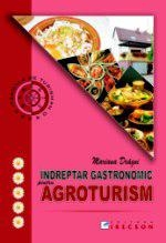 Indreptar gastronomic pentru agroturism