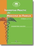 INDREPTAR PRACTIC MEDICINA FAMILIE EDITIA