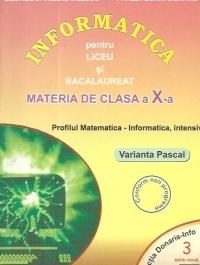 Informatica pentru liceu si bacalaureat, profilul matematica-informatica, clasa a X-a, INTENSIV, Varianta Pascal ( NR.3)