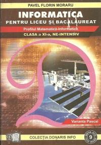 Informatica pentru liceu si bacalaureat - profilul Matematica-Informatica, clasele a XI-a NE-INTENSIV, Varianta Pascal nr 9
