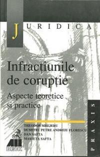 Infractiunile coruptie aspecte teoretice practice