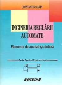 Ingineria reglarii automate - elemente de analiza si sinteza (seria Control Engineering)