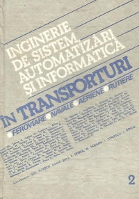 Inginerie sistem automatizari informatica transporturi: