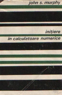 Initiere calculatoare numerice