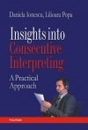 Insights into Consecutive Interpreting Practical
