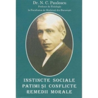 Instincte sociale patimi conflicte remedii