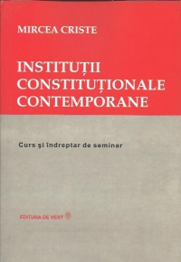 Institutii constitutionale contemporane
