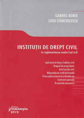 Institutii drept civil reglementarea noului