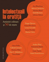 Intelectuali cratita Amintiri culinare retete