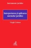 Interpretarea aplicarea normelor juridice