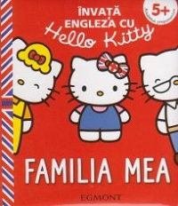 Invata engleza Hello Kitty Familia
