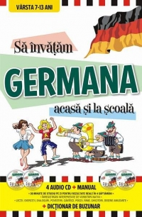 Sa invatam GERMANA acasa si la scoala (4 Audio CD + Manual + Dictionar de buzunar)