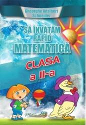 Sa invatam rapid matematica clasa a II-a