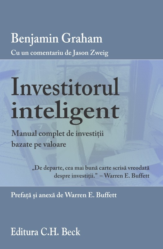 Investitorul inteligent - Manual complet de investitii in actiuni subevaluate