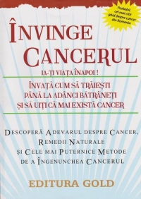 Invinge cancerul