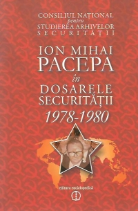 Ion Mihai Pacepa dosarele securitatii