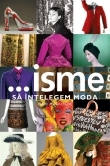 isme intelegem moda