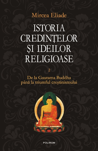 Istoria credintelor ideilor religioase Vol