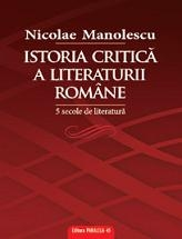 ISTORIA CRITICA LITERATURII ROMANE SECOLE