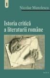 Istoria critica literaturii romane (vol