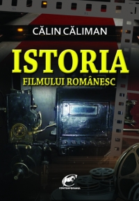 Istoria filmului romanesc