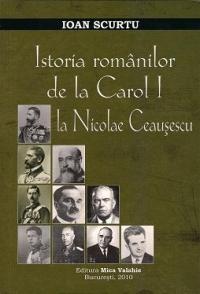 Istoria romanilor Carol Nicolae Ceausescu