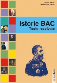 ISTORIE BAC TESTE REZOLVATE